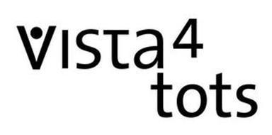 VISTA 4 TOTS