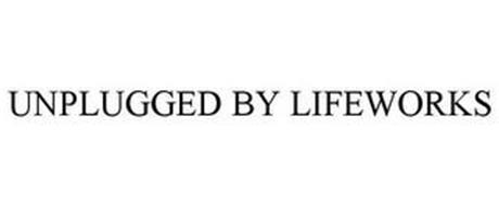 UNPLUGGED BY LIFEWORKS