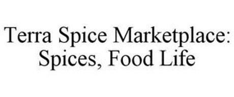 TERRA SPICE MARKETPLACE: SPICES, FOOD LIFE