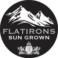 FLATIRONS SUN GROWN SF