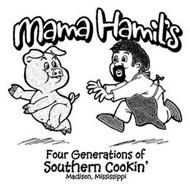 MAMA HAMIL'S FOUR GENERATIONS OF SOUTHERN COOKIN' MADISON, MISSISSIPPI