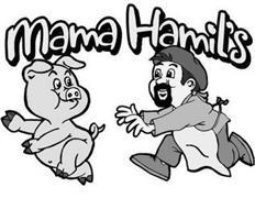 MAMA HAMIL'S