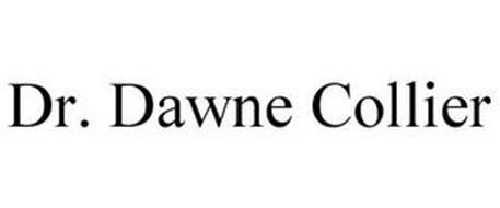 DR. DAWNE COLLIER