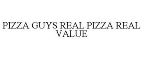 PIZZA GUYS REAL PIZZA REAL VALUE