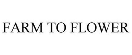FARM TO FLOWER