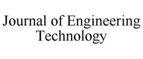 JOURNAL OF ENGINEERING TECHNOLOGY