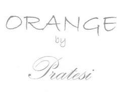 ORANGE BY PRATESI