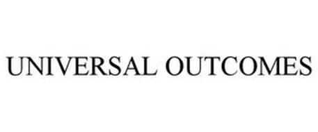 UNIVERSAL OUTCOMES
