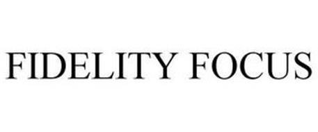 FIDELITY FOCUS