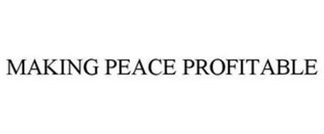 MAKING PEACE PROFITABLE