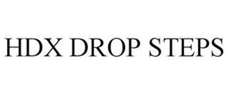 HDX DROP STEPS
