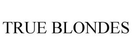 TRUE BLONDES