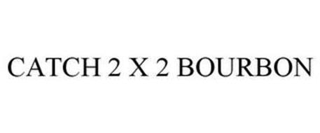 CATCH 2 X 2 BOURBON