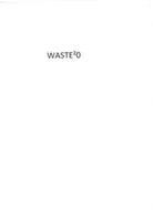 WASTE²0