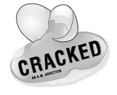CRACKED AN A.M. ADDICTION