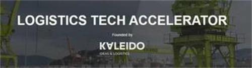 LOGISTICS TECH ACCELERATOR FOUNDED BY KALEIDO IDEAS & LOGISTICS