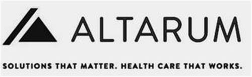 ALTARUM SOLUTIONS THAT MATTER. HEALTH CARE THAT WORKS.