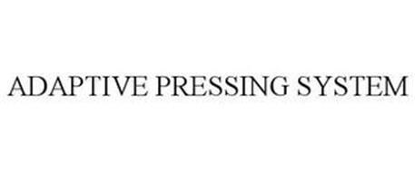 ADAPTIVE PRESSING SYSTEM