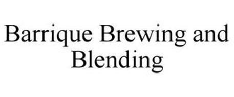 BARRIQUE BREWING AND BLENDING