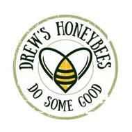 DREW'S HONEYBEES DO SOME GOOD