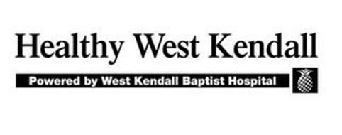 HEALTHY WEST KENDALL POWERED BY WEST KENDALL BAPTIST HOSPITAL
