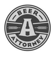 BEER ATTORNEY A