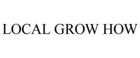 LOCAL GROW HOW