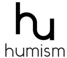 HU HUMISM