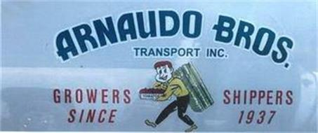ARNAUDO BROS. GROWERS SHIPPERS TOMATOES SINCE 1937