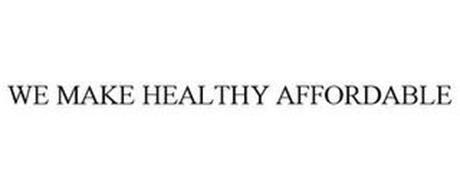 WE MAKE HEALTHY AFFORDABLE