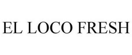 EL LOCO FRESH