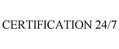 CERTIFICATION 24/7