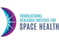 TRANSLATIONAL RESEARCH INSTITUTE FOR SPACE HEALTH