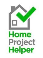 HOME PROJECT HELPER