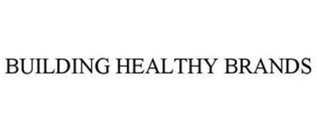 BUILDING HEALTHY BRANDS