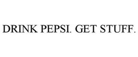 DRINK PEPSI. GET STUFF.