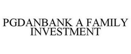 PGDANBANK A FAMILY INVESTMENT