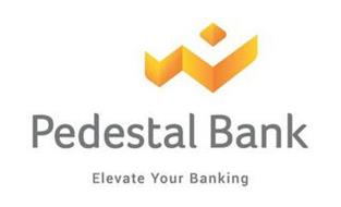 P PEDESTAL BANK ELEVATE YOUR BANKING