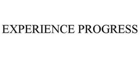 EXPERIENCE PROGRESS