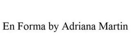 EN FORMA BY ADRIANA MARTIN