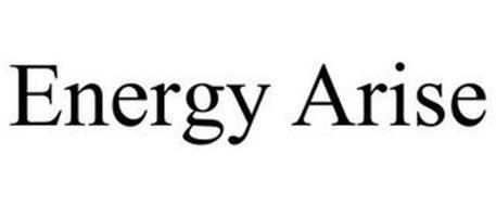 ENERGY ARISE