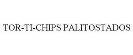 TOR-TI-CHIPS PALITOSTADOS