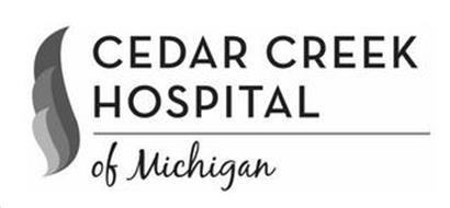 CEDAR CREEK HOSPITAL OF MICHIGAN