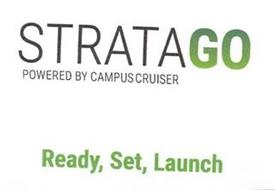 STRATAGO POWERED BY CAMPUSCRUISER READY, SET, LAUNCH