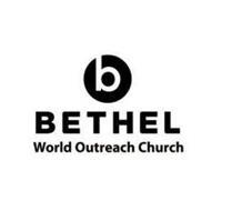 B BETHEL WORLD OUTREACH CHURCH