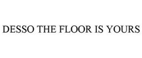 DESSO THE FLOOR IS YOURS