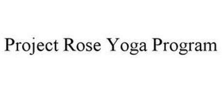 PROJECT ROSE YOGA PROGRAM
