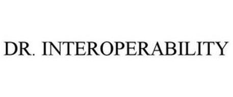 DR. INTEROPERABILITY