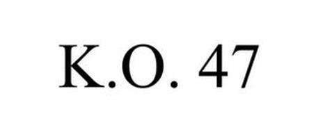 K.O. 47