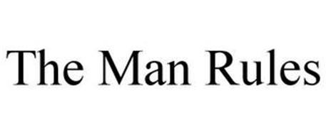 THE MAN RULES